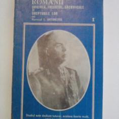 Romanii - Maresal Ion Antonescu - Carte Istorie