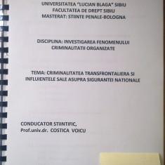 LUCRARE DE DISERTATIE - LICENTA 118 pagini - DREPT - Criminalitatea transfrontaliera si influentele sale asupra sigurantei nationale - Certificare