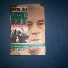 REVOLUTIA INCEPUTUL ADEVARULUI UN RAPORT PERSONAL SERGIU NICOLAESCU