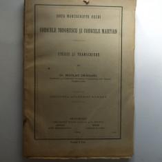 N. Draganu 2 manuscripte vechi Codicele Teodorescu si Codicele Martian 1914 - Carte Editie princeps