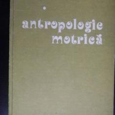 ANTRPOLOGIE MOTRICA - Mircea Ifrim