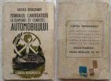 Dragomir , Manualul candidatilor la examenul de conducere al automobilului ,1944, Alta editura