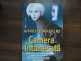 MINETTE  WALTERS  --  CAMERA INTUNECATA, Alta editura