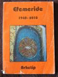 Efemeride 1940-2010 -Ed. Arhetip