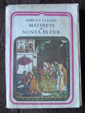 Mircea Eliade - Maitreyi , Nunta in cer