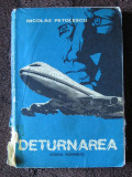 Nicolae Petolescu - Deturnarea, 1979