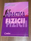 LILIANA CIASCAI - DIDACTICA FIZICII