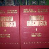 Chirurgia ginecologica(2 volume)-Panait Sirbu, Ion Chiricuta, Aristide Pandele, Dan Setlacec - Carte Obstretica Ginecologie