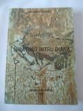 IMPATIMIT INTRU DIANA  - ALEXANDRU FILIPASCU , CARTEA ESTE NOUA !, 2005