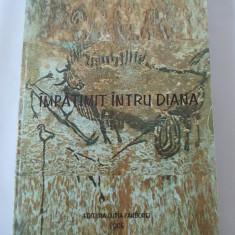 IMPATIMIT INTRU DIANA - ALEXANDRU FILIPASCU, CARTEA ESTE NOUA ! - Roman, Anul publicarii: 2005