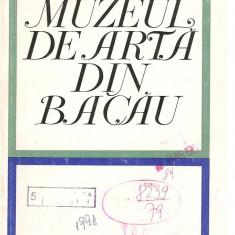 (C3814) MUZEUL DE ARTA DIN BACAU, EDITURA MERIDIANE, 1969, TEXT DE EUGENIA ANTONESCU, COPERTA DE ION PETRESCU - Album Arta