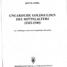Catalogul POHL,pentru monedele din aur Ungaria anii 1325-1540,cel mai bun catalog de identificare si stabilire grad raritate