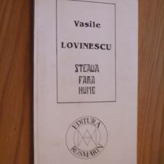 VASILE LOVINESCU -- Steaua Fara Nume -- 1994, 123 p. - Carte Filosofie
