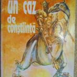 JAMES BLISH - UN CAZ DE CONSTIINTA (SF) - Carte de aventura