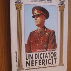 MARESALUL ANTONESCU * UN DICTATOR NEFERICIT -- Ion Gheorghe -- [ 1996, 375 p.] - Istorie