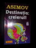 ISAAC ASIMOV - DESTINATIA CREIERul, Isaac Asimov