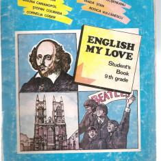 (C3795) ENGLISH MY LOVE - STUDENT'S BOOK 9 th GRADE DE RADU BALAN SI COLECTIVUL, EDP, BUCURESTI, 1995 - Manual scolar