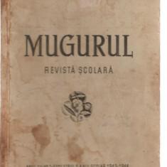 (C3767) MUGURUL, REVISTA SCOLARA, ANUL XV, NR.2, SEMESTRUL 2, AN SCOLAR 1943-1944, BUCURESTI, 1944, LICEUL MIHAI VITEAZUL