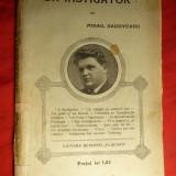 M.Sadoveanu - Un Instigator - Prima Ed. 1912 - Nuvela