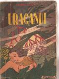 (C3770) URAGANUL DE LAURIDS BRUUN, EDITURA OMNIA, IMPRIMERIA ZINCOGRAFIA REMUS CIOFLEC, TRADUCERE DE I. D. MUSAT, INTERBELICA