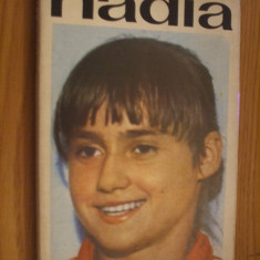 NADIA -- Ioan Chirila - Editura Sport-Turism, 1977, 181 p. - Carte sport
