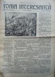 Foaia interesanta , Orastie , 1 Oct. 1914 ; Intocmita de Ioan Mota , tatal lui Ionel Mota , membru marcanat al miscarii legionare ,ucis la Majadahonda, Alta editura