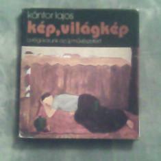 Kep,villagkep-A regi korunk azujmii-veszetert-Kantor Lajos