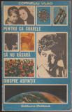 (E77) - CORNELIU VLAD - PENTRU CA SOARELE SA NU RASARA DINSPRE ASFINTIT, 1987, Vlad Roman