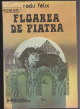 (E71) - RADU FELIX - FLOAREA DE PIATRA