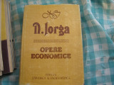Opere economice Nicolae Iorga, Nicolae Iorga