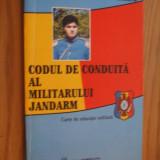 CODUL DE CONDUITA AL MILITARULUI JANDARM  -- V. Arsenie, T. Cearapin  -- [ 1996,  135 p.]