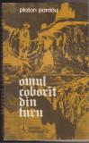 (E115) - PLATON PARDAU - OMUL COBORAT DIN TURN, 1980