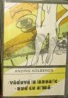 Andris Kolbergs - Vaduva in ianuarie nud cu arma