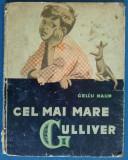 Cel mai mare Gulliver - Gellu Naum - Ed. Tineretului 1958 ( exemplar cartonat ), Alta editura