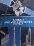 Alexe Marinescu si Stefan Staicu - Elemente de Mecanica Zborului Spatial