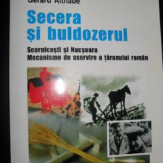 Alina Mungiu-Pippidi, Gerard Althabe, Secera si buldozerul - Istorie