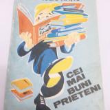 Cei mai buni prieteni - Iuliu Ratiu - Carte educativa