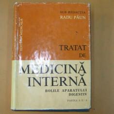 R. Paun Tratat de medicina interna bolile aparatului digestiv II 1986 - Carte Gastroenterologie