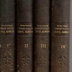 Dimitrie Alexandresco - Principiile Dreptului Civil Roman ( 4 volume - 1926 ) - Carte Drept civil
