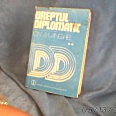 Dreptul diplomatic de ion m anghel//1987/ca nou/406pag/cartonat - Carte Drept international