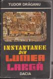 (E208) - TUDOR DRAGANU - INSTANTANEE DIN LUMEA LARGA, 1986