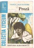 (C3861) PROZA DE VASILE ALECSANDRI, EDITURA ALBATROS, BUCURESTI, 1974,