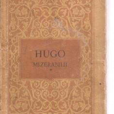 (C3828) MIZERABILII DE VICTOR HUGO, VOL. 1, FANTINE, ELU, BUCURESTI, 1954 - Roman