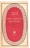 (C3843) CHIRA CHIRALINA, MOS ANGHEL DE PANAIT ISTRATI, EDITURA MINERVA, 1976