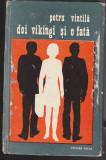 (E253) - PETRU VINTILA - DOI VIKINGI SI O FATA, 1974