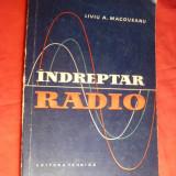 L.Macoveanu - Indreptar RADIO - Ed.Tehnica 1959 - Carti Electrotehnica