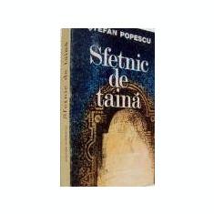 Stefan Popescu - Sfetnic de taina - Carte de aventura