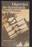 (E377) - PLATON PARDAU - DIAVOLUL DE DUMINICA, 1981