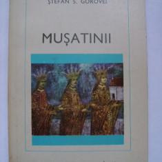 Stefan S. Gorovei - Musatinii (1976) - Istorie