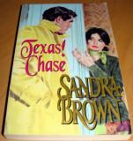 TEXAS CHASE - Sandra Brown, 1993
